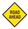 road ahead advisory sign