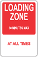 Traffic sign showing text loading zone, 30 minutes max, at all times